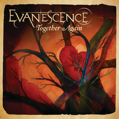 Together Again by Evanescence