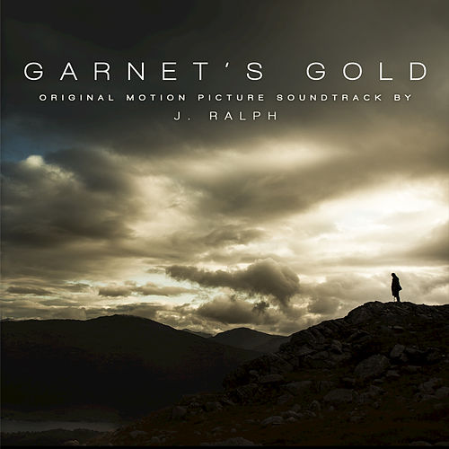 Play & Download Garnet's Gold by J. Ralph | Napster
