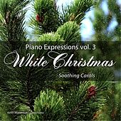 Piano Expressions, Vol. 3: White Christmas (Soothing Carols) by Keith Martinson
