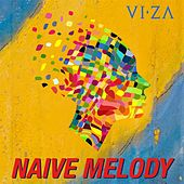 Play & Download Naive Melody by Viza | Napster