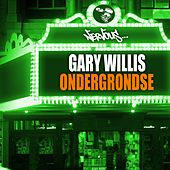 Play & Download Ondergrondse by Gary Willis | Napster