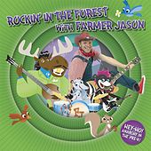 Rockin' in the Forest With Farmer Jason by Farmer Jason