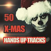 50 X-Mas Hands Up Tracks by Various Artists