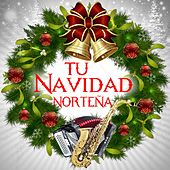 Play & Download Tu Navidad Norteña by Various Artists | Napster