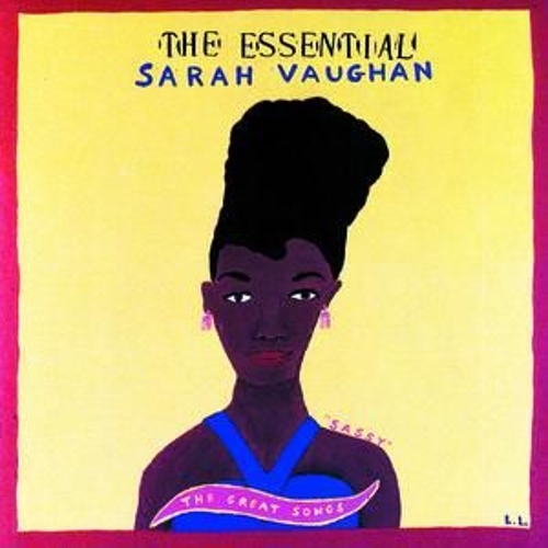 Play & Download The Essential Sarah Vaughan... by Sarah Vaughan | Napster