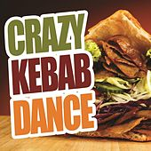 Crazy Kebab Dance by Various Artists