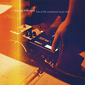 Live At the Rockwood Music Hall by Blow Up Hollywood