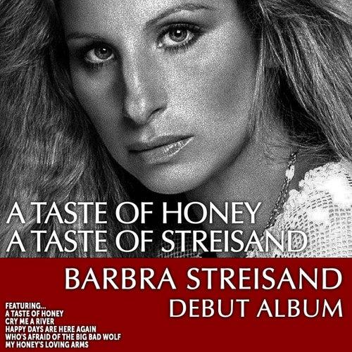 A Taste of Honey… a Taste of Streisand: Barbra Streisand Debut Album von Barbra Streisand