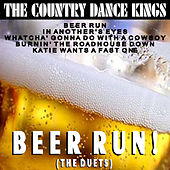 Play & Download Beer Run by Country Dance Kings | Napster