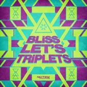 Let's Triplets von Bliss