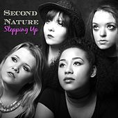 Play & Download Stepping Up by Second Nature | Napster