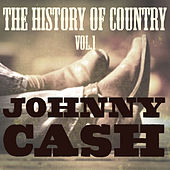 The History of Country Vol. 1 by Johnny Cash