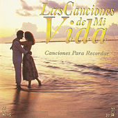 Las Canciones de Mi Vida by Various Artists
