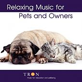 Relaxing Music for Pets and Owners by Tron Syversen