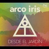 Play & Download Desde El Jardín by Arco Iris | Napster