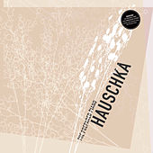 Play & Download The Prepared Piano (10th Anniversary Edition) by Hauschka | Napster
