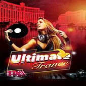 Play & Download Ultimate Trance by Various Artists | Napster