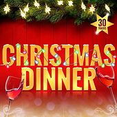 Play & Download Christmas Dinner by Various Artists | Napster