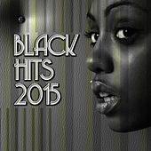 Black Hits 2015 by Various Artists
