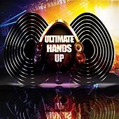 Ultimate Hands Up by Various Artists