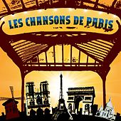 Play & Download Les chansons de Paris by Various Artists | Napster