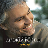 Play & Download The Best of Andrea Bocelli - 'Vivere' by Andrea Bocelli | Napster