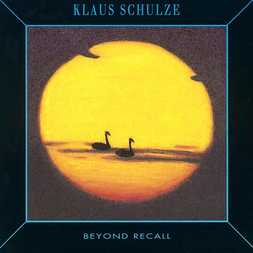 Beyond Recall by Klaus Schulze