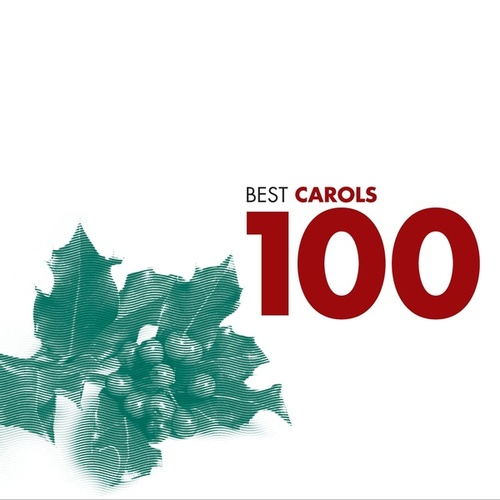 100 Best Carols by Various Artists