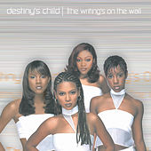 Play & Download The Writing's On The Wall by Destiny's Child | Napster