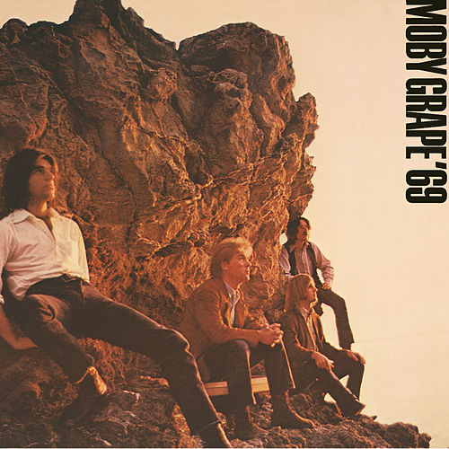 Play & Download Moby Grape '69 by Moby Grape | Napster