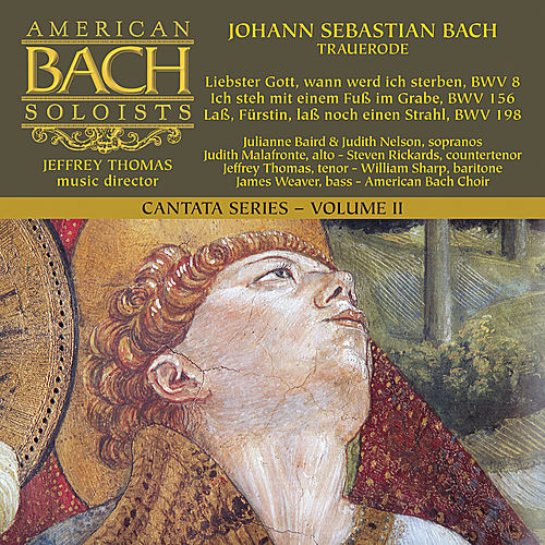 J.S. Bach - Cantatas Volume II by American Bach Soloists