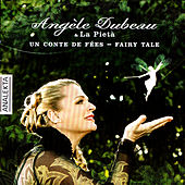 Fairy Tale by Angèle Dubeau
