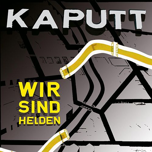 Play & Download Kaputt by Wir Sind Helden | Napster