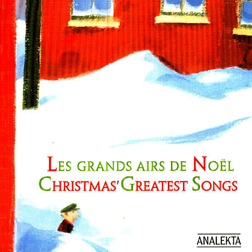 Play & Download Christmas' Greatest Songs (Les Grands Airs De Noël) by Various Artists | Napster