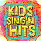 Play & Download Kids Sing'n The Hits by Kids Sing & Learn | Napster