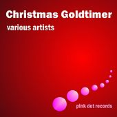 Play & Download Christmas Goldtimer by Various Artists | Napster