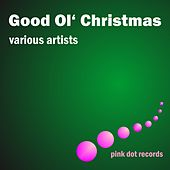 Good Ol' Christmas by Various Artists