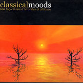 Classical Moods - 100 Top Classical Favorites Of All Time by Various Artists
