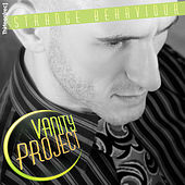 Strange Behaviour ( EP Single ) by The Vanity Project