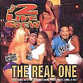 Play & Download The Real One by 2 Live Crew | Napster