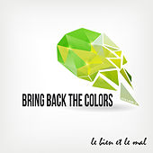 Bring Back the Colors, Vol. 05 by Various Artists