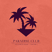Paradise Club - Get Lost in Music, Vol. 5 by Various Artists