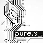 Play & Download Pure.3 by Various Artists | Napster