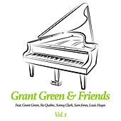 Play & Download Grant Green & Friends, Vol. 1 by Grant Green | Napster