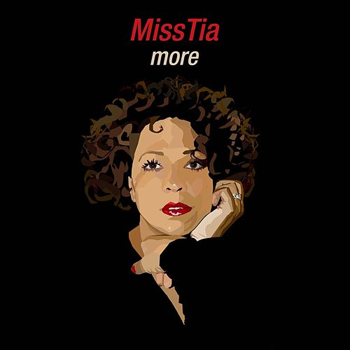 Play & Download More by Miss Tia | Napster