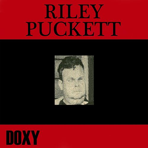 Riley Puckett (Doxy Collection) by Riley Puckett