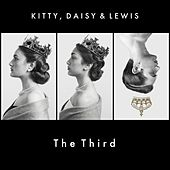 Play & Download Kitty, Daisy & Lewis The Third by Kitty, Daisy & Lewis | Napster