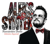 Romántico Desliz (Edición Especial) de Aleks Syntek