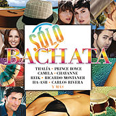 Sólo Bachata by Various Artists