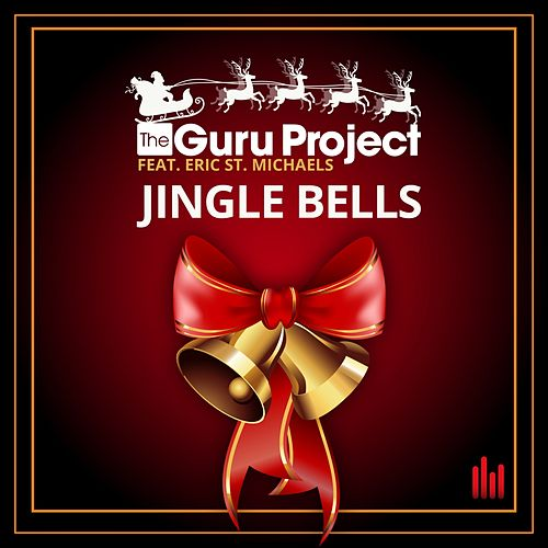 Play & Download Jingle Bells by Guru Project | Napster